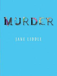 Jane Liddle - Murder