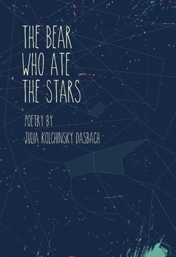Julia Kolchinsky Dasbach - The Bear Who Ate the Stars